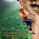 A Climber's Guide to KwaZulu-Natal Rock Book Order