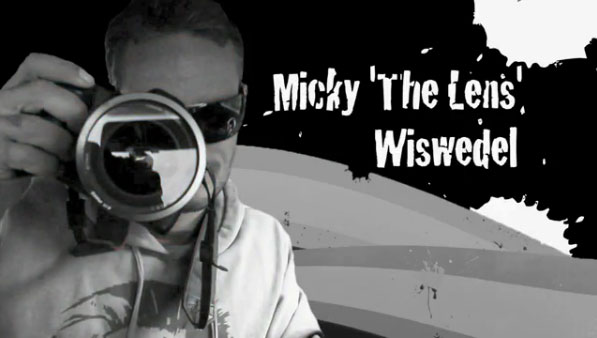 Micky 'The Lens' Wiswedel