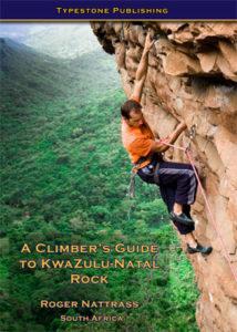 A Climber's Guide to Kwazulu-Natal Rock