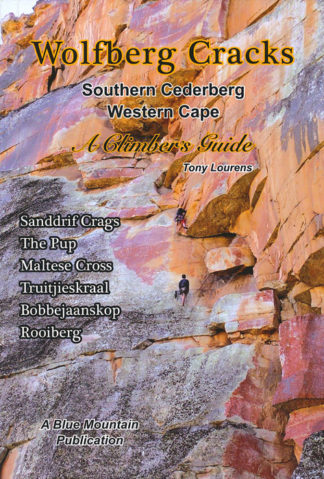 Wolfberg Guidebook - Wolfberg Cracks Southern Cederberg Climbers Guide