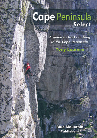 Cape Peninsula Select – A guide to trad climbing in the Cape Peninsula