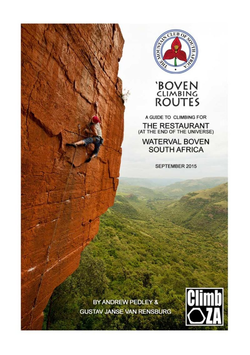 A Guide to Climbing for The Restaurant (at The End of the Universe) Waterval Boven, South Africa