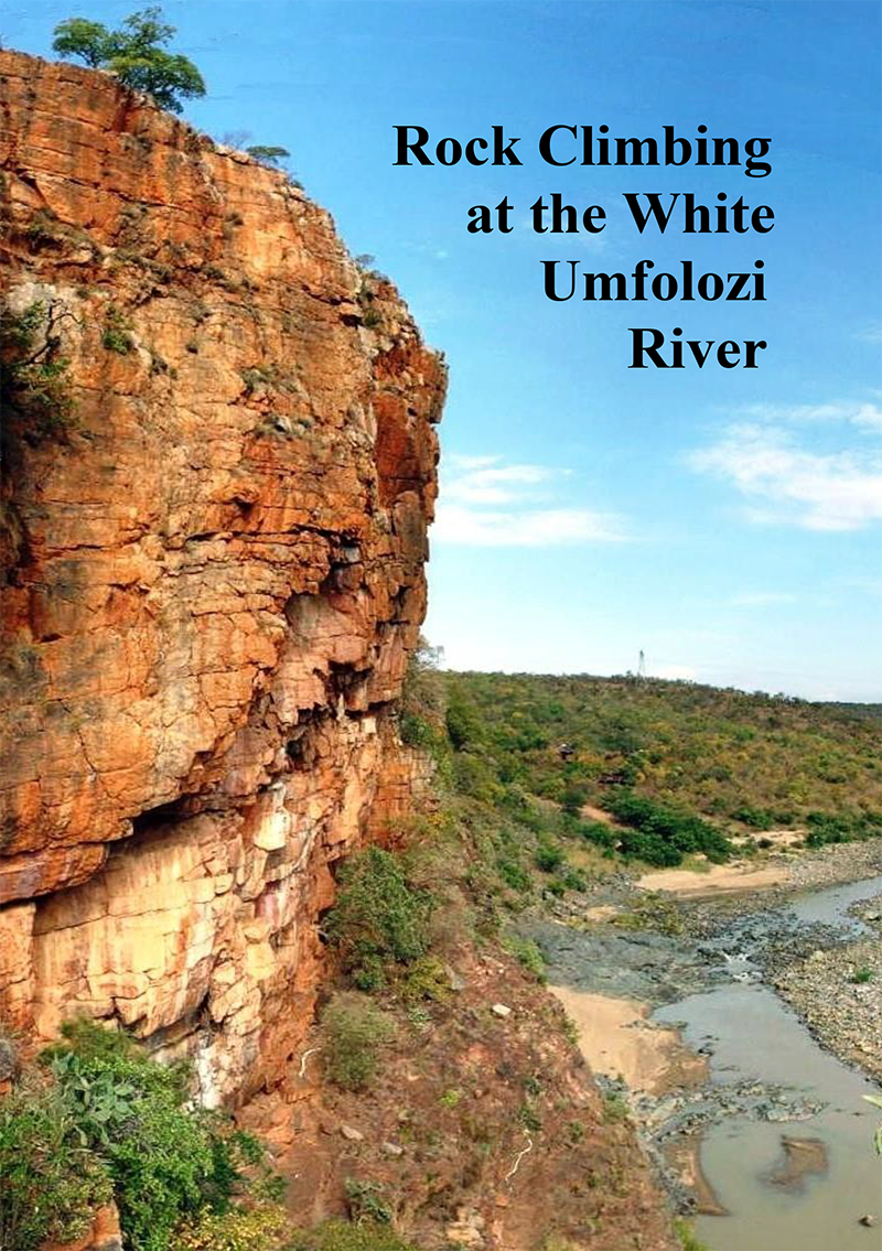 Rock Climbing at the White Umfolozi River